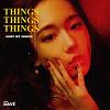 JULIA WU 吳卓源   ' THING THING THINGS ' (HXBBIT 호빗 REMIXES)
