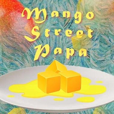 《 芒果街老爸 - 第一章 》( Mango Street Papa - Chapter One )