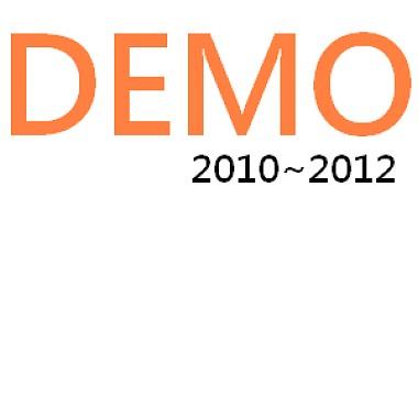 DEMO 2010~2012