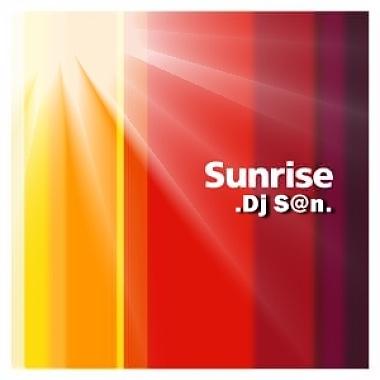 Dj S@n - Sunrise (Original)