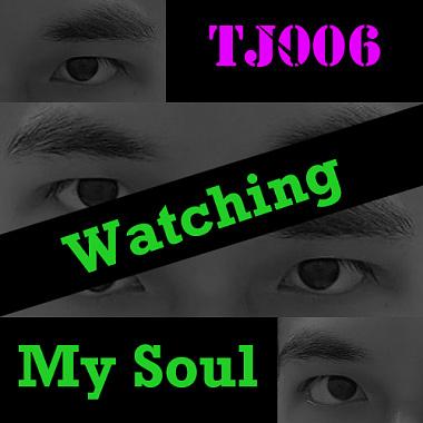 Watching My Soul