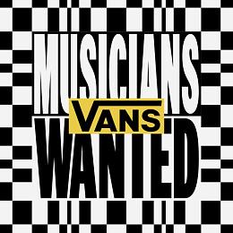 2021 Vans Musicians Wanted 音樂人報名開始!