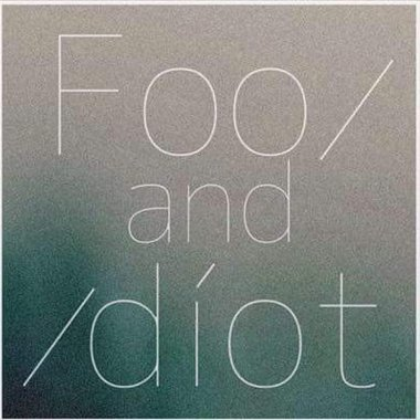 fool and idiot