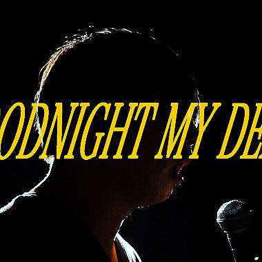 Goodnight, My Dear
