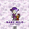 """Baby Cindy """"BABY MILO"""" (Official Audio)"""