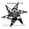 Bamboo Star - Breaking Limits