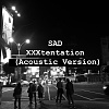 XXXtentation-Sad (acoustic cover)