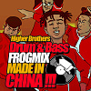 Higher Brothers - Made In China (DnB FrogMix)