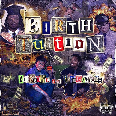 lilKrake - Birth Tuition Feat. Irie Givens