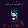 禮韋 THEHOPEND & lilKrake小章章 - Dark Hero (Prod.YunZ)