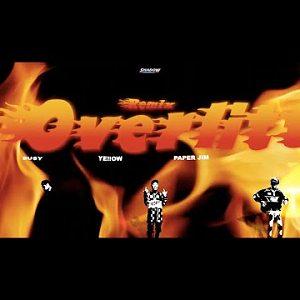 Bu$Y & Ye!!ow , Paper Jim ft.周湯豪NICKTHEREAL【過熱Overlitt Remix】prod.Fly Melodies