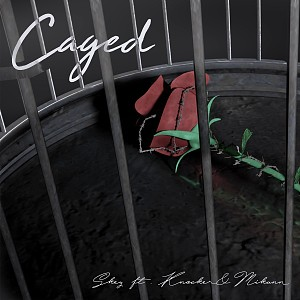 囚 Caged (ft. Knocker & Mikann)