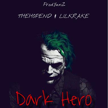 Dark Hero Ft.lilKrake小章章 (Prod.YunZ)