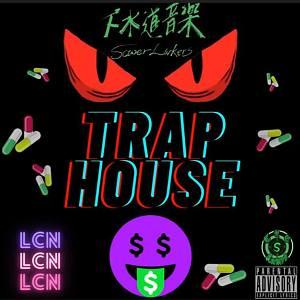 LCN - Trap House