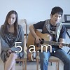 5 a.m. (聲林之王 高偉勛 吱吱 ) Cover by Andy ft. Hin