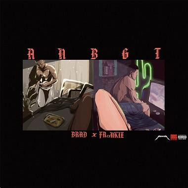 【ANBGT】- Brad Lee feat. FRαNKIE阿法