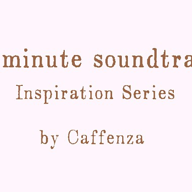 Caffenza - 與你初次相遇的早晨_君と初めて出会ったあの朝_1 minute soundtrack