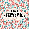 Ding - Christmas (Original Mix)