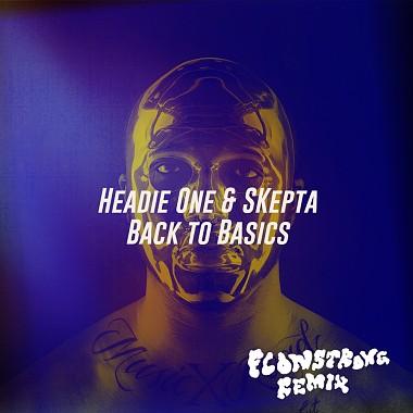 Headie One ft. Skepta - Back to Basics (Flowstrong Remix)