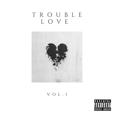 Trouble Love/VOL.1(A.Roll)