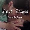 Last Dance(吉他弹唱)