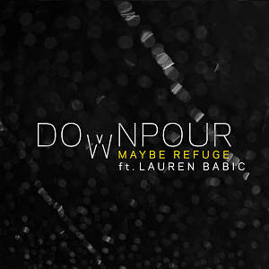 Downpour (feat. Lauren Babic)