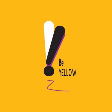 Be YELLOW