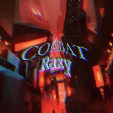 COMBAT-Raxy