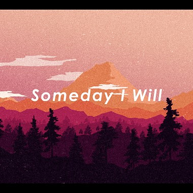 Someday I Will feat. 賴彥樺 Andy Lai