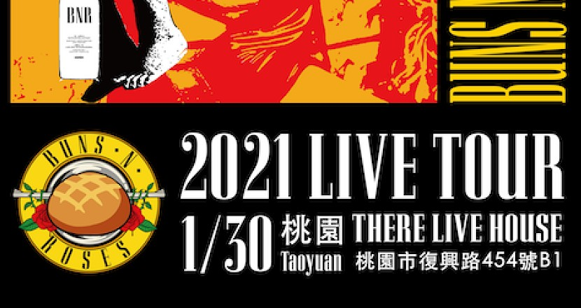 Buns N'Roses 「USE YOUR LOTION」2021 LIVE TOUR TAIWAN!